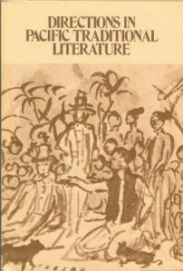 Directions in Pacific Traditional Literature, Essays in Honor of Katharine Luomala